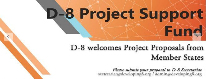 D-8 Project Support